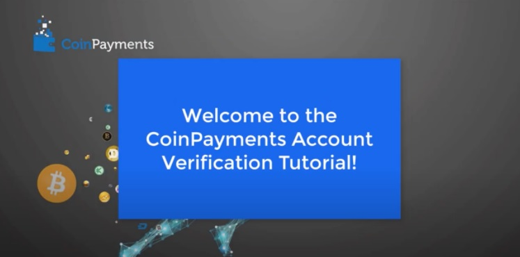 CoinPayments Account Verification Tutorial